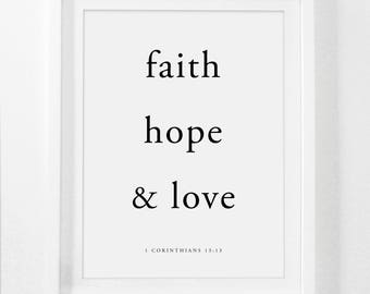 Faith Hope Love, 1 Corinthians 13, The greatest of these is love, Printable Love Bible Verse, Printable Love Sign, 1 Corinthians