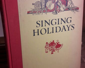1950s Songbook of American Songs - Singing Holidays (1957) - Mid-century sheet music