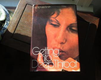 1973 Getting Into Deep Throat by Richard Smith