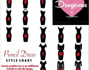 Custom Neckline Fee for a Hardley Dangerous Couture PENCIL DRESS