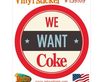 Coca-Cola We Want Coke Vinyl Sticker - 159169