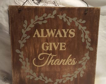 Always Give Thanks w/wire hanger