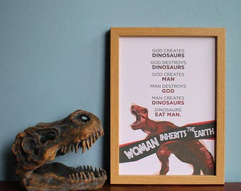 Jurassic Park DIGITAL A4 PRINTABLE- Woman Inherits The Earth- Jeff Goldblum, Laura Dern, Dinosaurs, T-Rex, home decor, picture, quote