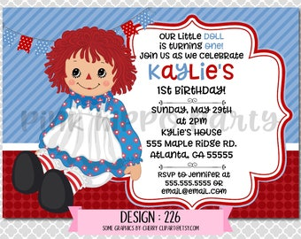 Raggedy Ann Doll:Design #226-Children's Birthday Invitation, Personalized, Digital, Printable, 4x6 or 5x7 JPG