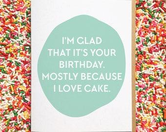 Funny Birthday Card. Cake Card. Best Friend Birthday Card. Husband Birthday. Wife Birthday. Boyfriend Birthday. Girlfriend Birthday