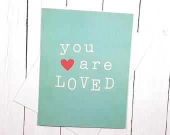 Love Greeting Card, Valentines Day Card, Anniversary Card, Childs Birthday Card, I Love You Card, You Are Loved Card, Valentine