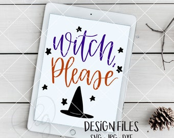 hand lettered witch please SVG cut file   DXF   jpg   calligraphy   vinyl cut file   Cricut   Silhouette