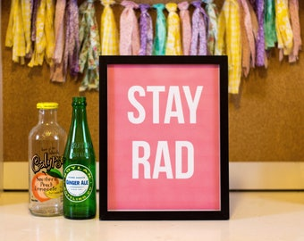 Stay Rad Motivational Printable Wall Decor, Wall Art, Office, Girl Boss, Dorm
