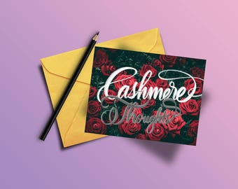 Cashmere Thoughts (Custom hand calligraphy Greeting Card)