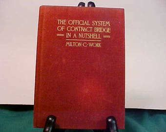 The Official System of Contract Bridge In A Nutshell by Milton Work 1931 HB w/Red Velvet Cloth