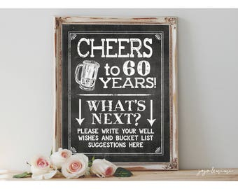 Instant 'CHEERS to 60 years'  Printable 8x10, 11X14 Birthday Bucket List Party Sign Party Printable Chalkboard The Sixties 60th Birthday