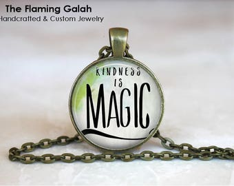 Kindness is Magic Pendant • Kindness Quote  • Live a Kind Life • Mantra • Inspiration • Be Kind • Gift Under 20 • Made in Australia (P1549)