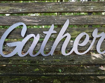 "Gather 23"" Rustic Raw Steel Cursive Word Art Wall Sign Metal home decor by BE Creations"