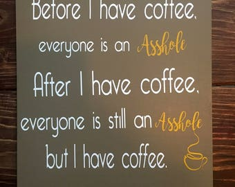 Funny Coffee Wall Art - Before I Have Coffee...