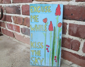 jimi hendrix purple haze lyrics painting on reclaimed wood, excuse me while i kiss the sky, boho hippie decor, wild flowers art on wood