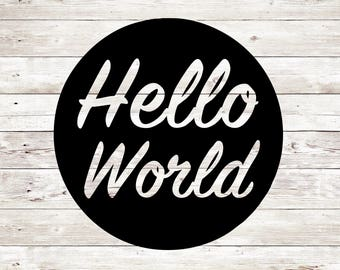Hello World SVG, Hello World PNG, Hello World Cut File, Hello Cut File, Hello PNG, Silhouette Cameo, Silhouette Cameo, Svg Sale