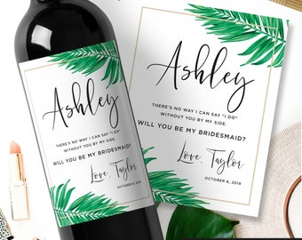Tropical Palm Will you be my bridesmaid wine labesl  - Maid of Honor Custom label - Palm Springs Pineapple Tropical - Bridesmaid Proposal