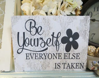 """Wood Inspirational Sign, """"Be Yourself Everyone Else is Taken"""", Oscar Wilde Quote, Inspirational Quote, Office Decor, Classroom Decor"""