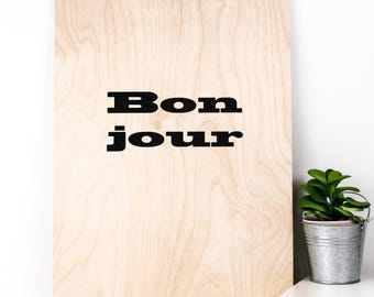 Bonjour Wooden Print; Housewarming Gift; New Home; Wooden Sign; Wood Print; Wall Art; Home Decor; Gift For Couple; PWS028