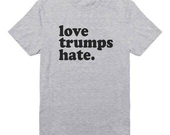 Love Trumps Hate Shirt Pinterest Fashion Saying Shirt Ladies Gifts Tumblr Funny Shirt Geek Shirt Women Gifts Teen Clothing Ladies Lady Shirt