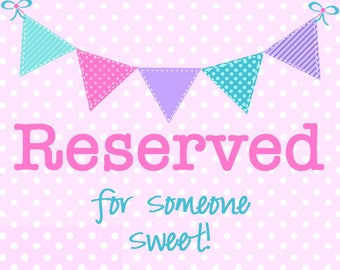 Reserved!  Digital File, god Mommy and god father
