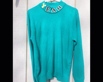 YEAH Turquoise sweater