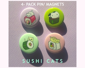 Sushi Cat-Cat Pin-Sushi Lover-Sushi Pin-Gift for Best Friend-Cute Pinback Button-Cat Magnet-Kawaii Cats
