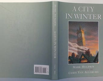 A City in Winter by Mark Helprin - Illustrated by Chris Van Allsburg - Viking 1996 - First edition