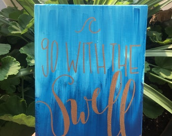 Go With the Swell 5x7 Canvas