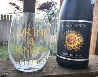 I drink and i know things/i drink and i know things wine glass/game of thrones wine glass/got wine glass/tyrion lannister/got gift idea/wine