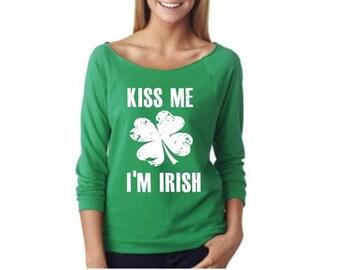 15% off this week st patricks day womens shirt.kiss me I'm irish.