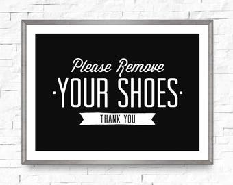 Please remove your shoes, No shoes sign, Take your shoes off sign, Mud room art, Entry way decor, Take shoes off print, Horizontal sign