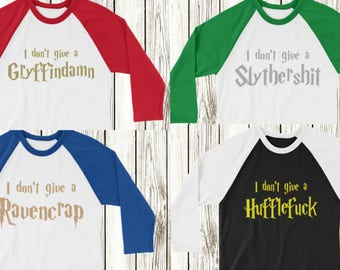 I don't give a huffle raven slyther Gryffin -  HARRY POTTER inspired unisex raglan baseball tee -  all sizes