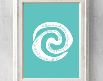 Moana Print.  There is nowhere you could go that I won't be with you. Heart of te fiti. Grandma Tala. All Prints BUY 2 GET 1 FREE!