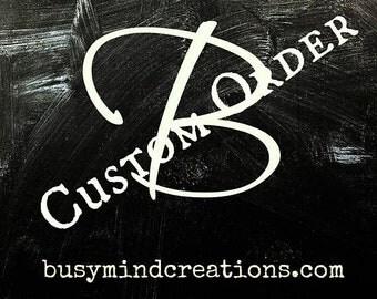 Custom Order 3-Items