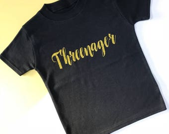 READY TO SHIP: Threenager Black and Gold Top | 3rd Birthday Outfits | Toddler Birthday Outfit