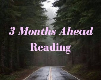 3 Months Ahead Reading