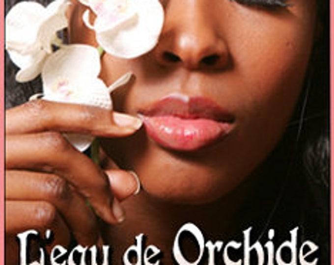 L'eau de Orchide - Limited Edition Perfume for Women - Love Potion Magickal Perfumerie - Spring 2014