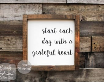 Wood Sign • Start each day with a grateful heart • Free Shipping • Home Decor • Many Sizes to Choose From!