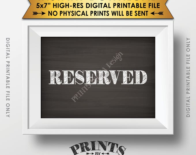 "Reserved Sign, Reserved Seats, Reserved Section Reserved Area Saved Seating Reserved Table, Chalkboard Style PRINTABLE 5x7"" Instant Download"