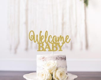 Welcome Baby Cake Topper, Babyshower Cake Topper, Baby Cake Topper, Its a Girl Cake Topper, Its A Boy Cake Topper, Gold Babyshower Topper