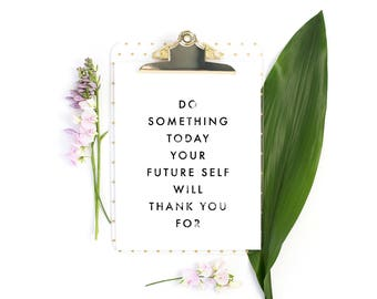 Do Something Today Poster - Motivational Quote Print Inspirational Saying Typographic Minimalist Digital Download Black & White Design Word