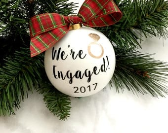 We're Engaged Ornament, Christmas Gift, Engagement Gift