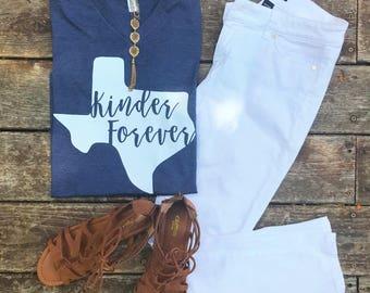 Kinder Forever - Texas Teacher Grade Level Tees