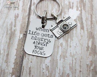 Hand stamped photographer's pride keychain / when life gets blurry, adjust your focus / with camera charm / photog / take a picture
