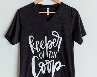 Keeper Of The Coop T-Shirt | Mom Tee | Mom Graphic Tee | Mommy Tribe Tees