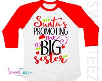 Big Sister Shirt Christmas Red Raglan 3/4th Sleeve Santa is Promoting me To Big Sister Shirt Toddler Youth Shirt