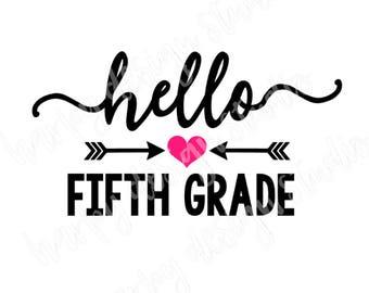 Hello Fifth Grade SVG File, Back to school SVG, Cricut Cut Files, Silhouette Cut Files