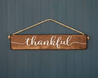 Thankful Sign - Fall Decor - Rustic Wood Sign - Thanksgiving Decor - Dining Room Decor -  Farmhouse Style - Country Decor - Mantel Decor