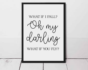 Oh Darling What If You Fly? Typography Quote Print - Motivational Quote Print